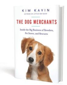 The Dog Merchants by Kim Kavin