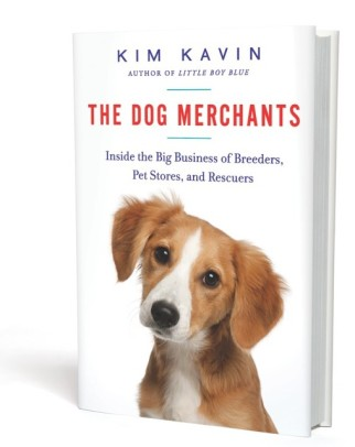 The Dog Merchants by Kim Kavin